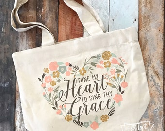 tune my heart to sing Thy grace hymn tote bag