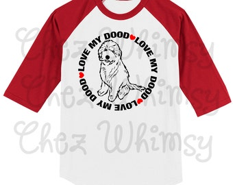 Goldendoodle Shirt, Love My Dood Baseball Shirt, Goldendoodle Tshirt, Golden Doodle Baseball Tee, Golden Doodle Shirt, Doodle Mom Gift