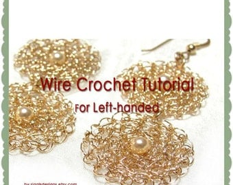 Circle crochet tutorial. Wire crochet pattern. Flat Stitch in a circle. Left handed pattern.  round crochet with wire.