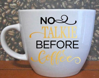 No Talkie Before Coffee Handmade Mug