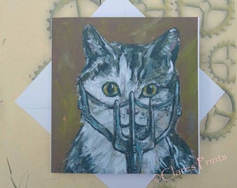 Mad Max Kitty Cat Art Film Greeting Card From my Original Painting