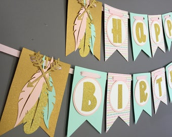 Boho Birthday Banner|Girls Tribal Birthday Banner|Arrow Feather Birthday Decorations|Aztec Birthday|Pink Mint Gold Glitter