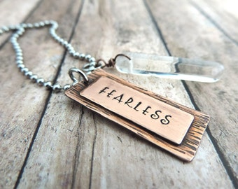 Fearless Personal Mantra Necklace - Positive Energy Jewelry - Crystal Quartz Healing Stone - Inspirational Stamped Copper Word Pendant