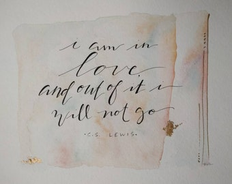 I Am in Love and Out of it I Will Not Go C.S. Lewis Quote Book Whimsical Pastel and Gold Watercolor