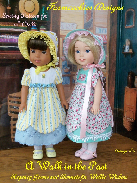 "Wellie Wisher® PRINTED Sewing Pattern: A Walk in the Past / Regency GOWN and BONNET Pattern for 14"" American Girl  Wellie Wishers®"