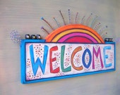 Welcome Sign, CUSTOM ORDER, RESERVED