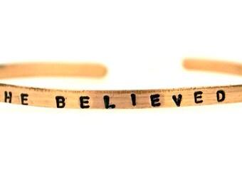Simple, elegant bracelet, uplifting message, Mantra, girl gift, gift for woman, friend, reminder, affirmation, bangle, She Believed