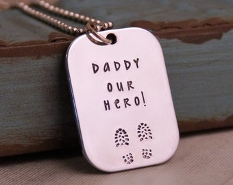 Gift For Daddy / Daddy Our Hero / Copper Dog Tag / Aluminum Dog Tag /  Daddy Dog Tag