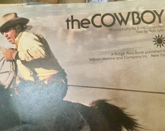 The Cowboy,  vintage book, photography by Bank Langmore, Text by Ron Tyler, signed by Bank Langmore, 1975