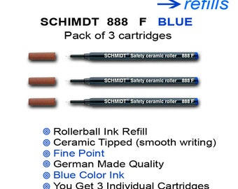 Genuine Schmidt 888 F - Fine in BLUE INK 3 pack - Rollerball ink cartridge refill , top brand fits most handmade roller ball pens