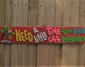 NEED A LITTLE Time Out for Bad BEHAVIOR - Tropical Pool Patio Beach House Hot Tub Tiki Bar Hut Parrothead Handmade Wood Sign Plaque