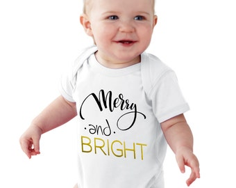 Merry and BRIGHT Baby Bodysuit or Girls T-Shirt