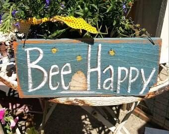 Bee happy,wood sign,primitive decor,primitive wood sign,handpainted,rustic home decor,wood sign,farmhouse decor,bee happy,bees,farmhouse