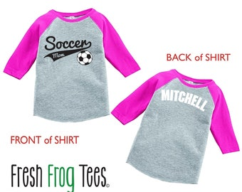 Personalized Soccer Mom Shirt raglan 3/4 sleeve sports shirt - Sports Mom Shirt - Pick your colors!