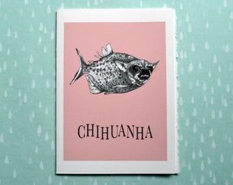 "Chihuanha Greeting Card, Chihuahua + Piranha Hybrid Animal, 5x7"" Blank Card, Portland OR, Funny Chihuahua Gift"