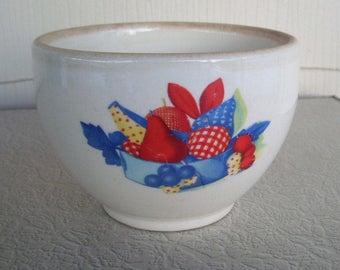 Calico Fruit Design by Universal Potteries Popular ca 1940's ~ Small Bowl