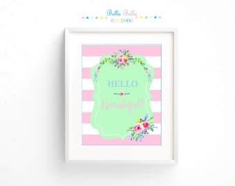 Hello Beautiful Floral Print 8x10 ~ Printable Download