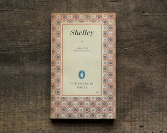 Shelley poetry book, The Penguin Poets series - Percy Bysshe Shelley, a selection from his poems vintage 1950s book