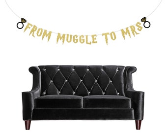 From Muggle to Mrs Banner . Muggle to Mrs . Harry Potter Bachelorette Banner  . Harry Potter Bachelorette Party Decorations . Gold Glitter
