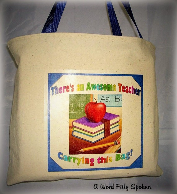 "CLEARANCE Teacher Gift Tote Bag ""An Awesome Teacher"" Quote on Canvas Open Tote Bag, Gift for Favorite Teacher Under 20 Dollars QOT-09"