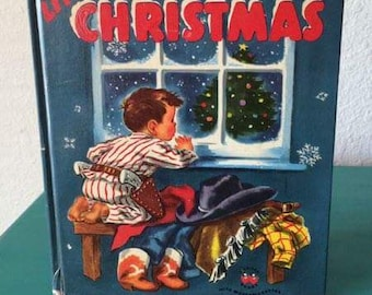 Vintage Children's Book - A Little Cowboy's Christmas - 1951