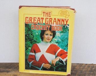 The Great Granny Crochet Book 1979