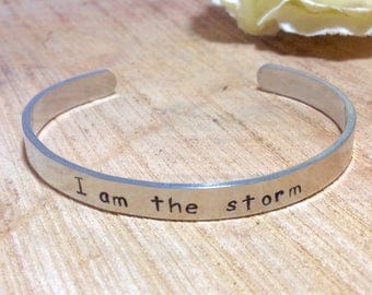 I am the storm  inspirational cuff bracelet handstamped personalized jewelry