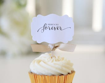 Here's To Forever / Wedding Cupcake toppers / Chic Weddings / 12 Toppers