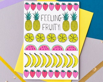 Feeling Fruity Greeting card. Romantic card. Cheeky valentine's card. Tropical card. Valentine's Card. Love card.