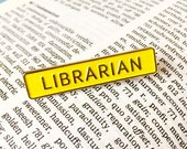 Librarian Enamel Pin Badge - Book Lovers Brooch - Badge for Book Worm - Funny Pin Badge
