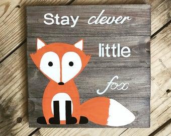 Stay Clever Little Fox gray pallet sign woodland creature nursery decor children's decor 14 x 14 red fox pallet art woodland nursery
