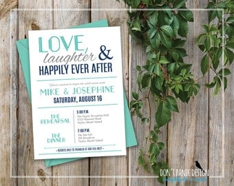 Modern Printable Rehearsal Dinner Invitation - Fun, Modern, Love, Laughter, Happily Ever After - Teal, Navy Blue & Grey - Custom Colors