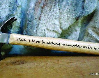 Personalized Hammer, Father's Day Hammer, Father's Day Gift, Laser Engraved Hammer, Best Dad Ever, Building Memories Hammer,  Greatest Dad
