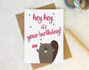 Funny Beaver Birthday card - cute animal birthday - happy birthday card - birthday pun - beaver lover card - friend birthday - funny card