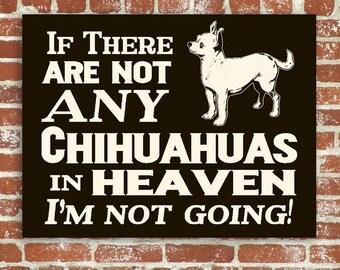 Chihuahua Wood Sign Hand Screened