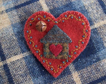 Home is Where the Heart is Valentine's Heart Brooch Felt Pin
