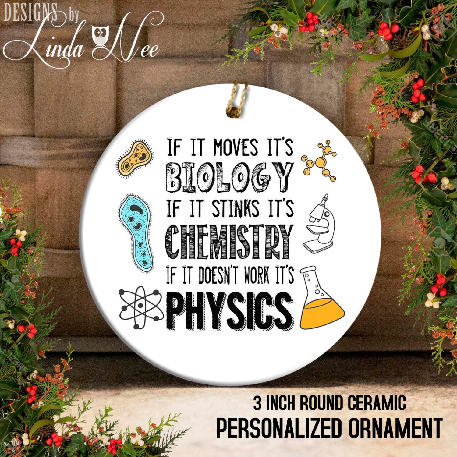 Biology Chemistry Physics Christmas Ornament Funny Science