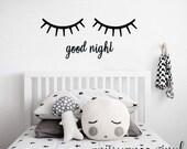 Good Night Sleepy Eyes Vinyl Wall Decal Sticker   Closed Eyes Kids Decor   Eyelashes   Baby Boys or Girls Nursery OR Kids Room