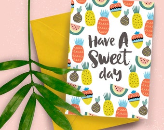 Have A Sweet Day Fruity A5 greeting card