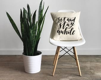Stay Awhile Pillow Cover • Modern Farmhouse • Calligraphy Pillow • Rustic Home Decor • Hand Lettered Throw Pillow Cover • FREE SHIPPING