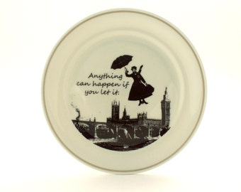 SALE Redesigned  Mary Poppins Plate Nanny Quote Porcelain Vintage Musical Film Big Ben London England Sugar-White Brown Romantic