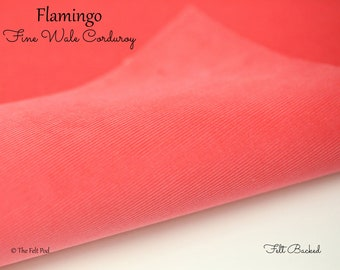 Flamingo Corduroy // Robert Kaufman Fabric Felt // Felt Backed Fabric // 21 Wale Corduroy // Fine Wale Corduroy // Fine Baby Wale