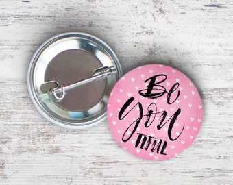 "BeYouTiful 2.25"" Pinback Button"