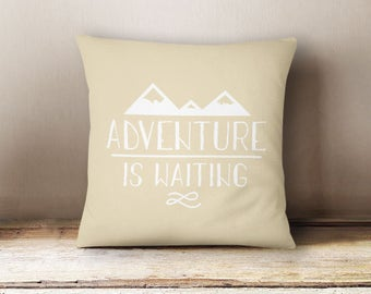 Adventure Is Waiting Cotton Pillow Cover 16x16 Pillow // Poly Fill Insert Included // Made In The USA