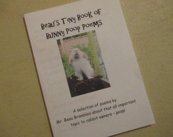 Beau's Tiny Book of Bunny Poop Poems a Little poetry book written by a rabbit called Mr. Beau Brambles
