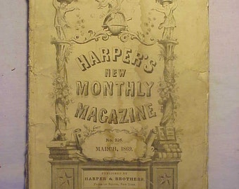 March 1869 Harper's New Monthly Magazine has over 100 pages of ads and articles