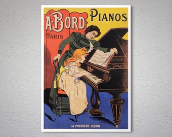 A. Bord Pianos, Paris Vintage Entertainment Poster - Poster Paper, Sticker or Canvas Print