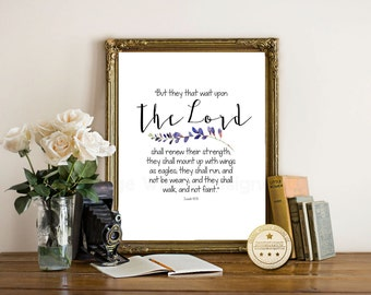 Bible Scripture Art, Christian art, Bible Verse,  Isaiah 40:31, Shall mount up with wings of eagles, Bible Verse printable, Christian Gift