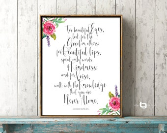 For Beautiful Eyes Quote, Audrey Hepburn Quote, Watercolor Flowers, Wall art, Art Decor