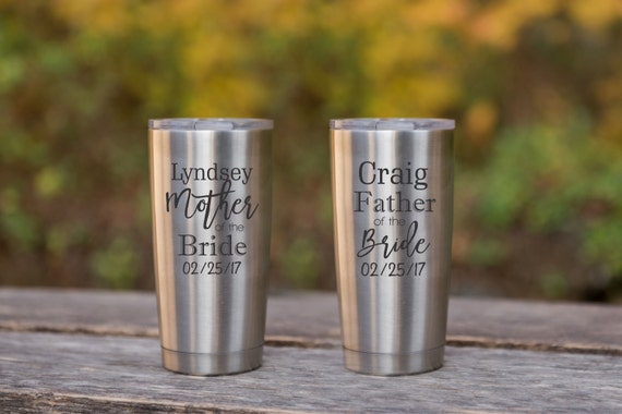 Mother of the Bride & Father of the Bride Personalized Eco Friendly Gift Stainless Steel Tumbler Yeti or Rtic